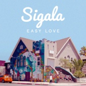 Sigala - Easy Love artwork