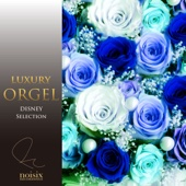 Luxury Orgel Disney Selection, Vol. 3