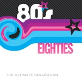 80's: The Ultimate Collection