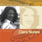 Eu Sou O Samba: Clara Nunes - Clara Nunes