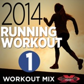 2014 Running Workout 1 (Non-Stop DJ Mix For Fitness, Exercise, Running, Cycling & Treadmill) [135-155 BPM]