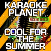 Cool for the Summer (Karaoke Version With Background Vocals) [Originally Performed By Demi Lovato]