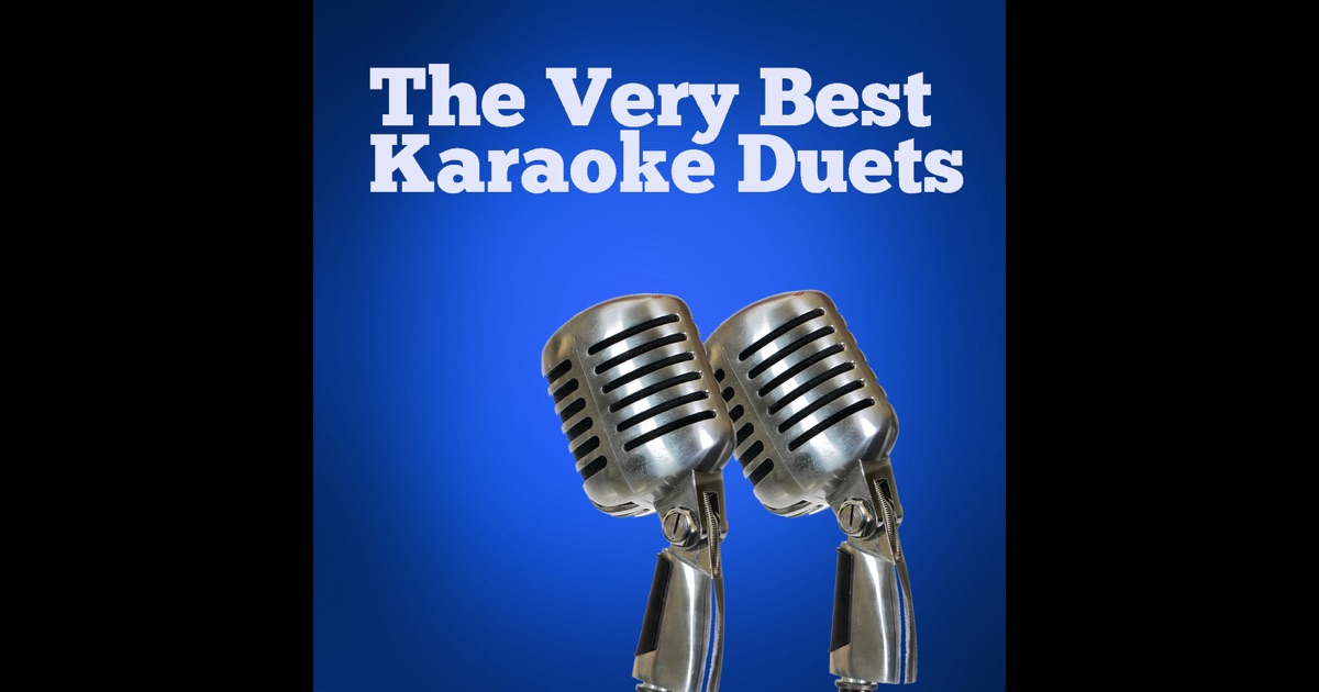 Male female duets karaoke for Country duets male and female songs