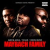 Maybach Family, Meek Mill, Rick Ross & Wale