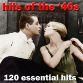 120 Essential Hits of the 1940S