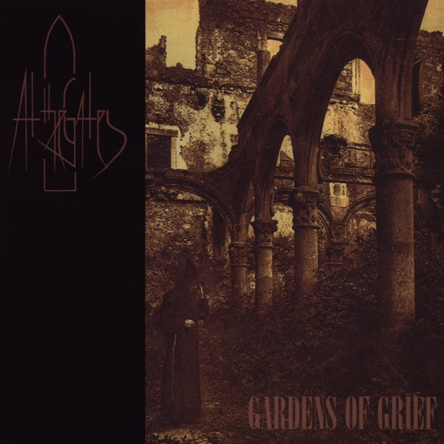 Gardens of Grief - EP by At the Gates