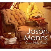 Jason Manns - Covers with Friends