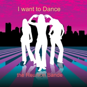 The Reunion Bande – I Want To Dance – Single [iTunes Plus AAC M4A]