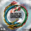 Unleash the Dragons - Single