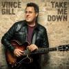 Take Me Down feat Little Big Town Single