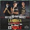 La Música es Musica, La Calle es Calle (feat. Refye el Demonio & Snoopy el Coyote) - Single