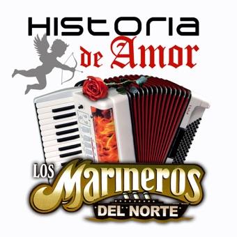 Historia De Amor – Los Marineros del Norte