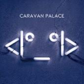 Lone Digger/Caravan Palaceジャケット画像