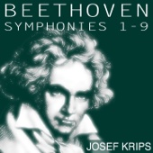 Beethoven: Symphonies Nos. 1 - 9 (Krips Edition)
