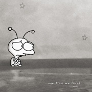 One Time We Lived (Remixes) - Moby