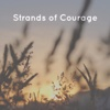 Strands of Courage