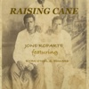 Raising Cane (feat. Ryan O'Neil S. Edward) - Single