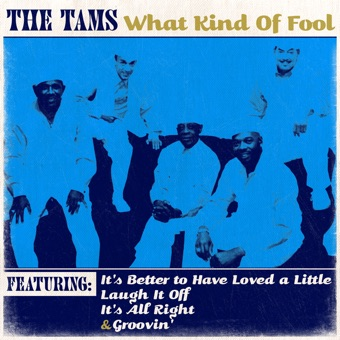 What Kind of Fool – The Tams