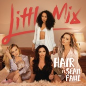Little Mix - Hair (feat. Sean Paul) artwork