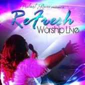 Refresh Worship (Live) - Psalmist Raine Cover Art