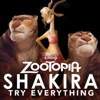 Try Everything - Zootopia
