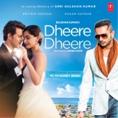 Dheere Dheere [Free mp3 Download songs and listen music]