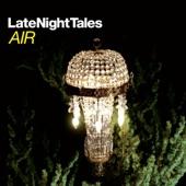 Late Night Tales: Air (Sampler) - EP
