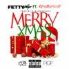 Merry Xmas - Fetty Wap