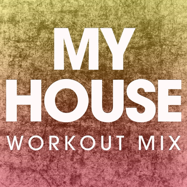 My house album cover by power music workout for House music cover