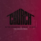 Church (feat. Jeremih & Lil Durk) [The Chicago Remix] - Single
