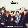 I Found a Girl (feat. Omi) - Single, The Vamps