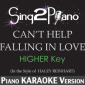 [Download] Can't Help Falling in Love (Higher Key) [In the Style of Haley Reinhart] [Piano Karaoke Version] MP3