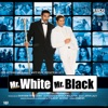 Mr White Mr Black Original Motion Picture Soundtrack