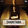 Shamitabh Original Motion Picture Soundtrack EP