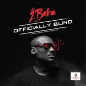 Officially Blind - 2Baba