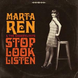 Marta Ren & The Groovelvets - I Wanna Go Back