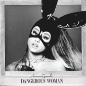 Dangerous Woman - Ariana Grande Cover Art