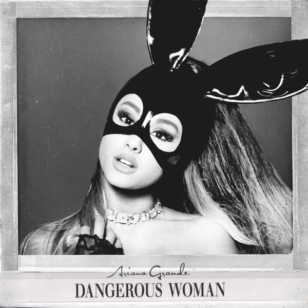 Dangerous Woman Ariana Grande CD cover