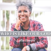 Who Is Like Our God - EP - LaRue Howard