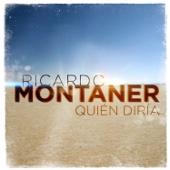 Quién Diría - Ricardo Montaner