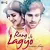 Rang Jo Lagyo (From \
