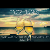 Cafe and Bar Relaxing Background Jazz Hits Part Two