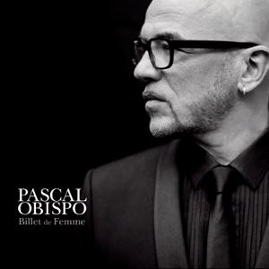 Pascal Obispo - Je ne sais plus, je ne veux plus
