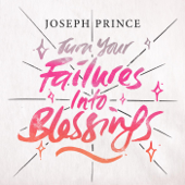 Turn Your Failures Into Blessings