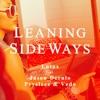 Leaning Sideways feat Jason Derulo Pryslezz VEDO