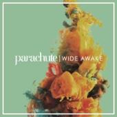 Wide Awake - Parachute Cover Art