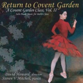 Return to Covent Garden, Vol. 2 (Solo Piano Music for Ballet Class)
