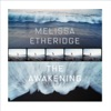 The Awakening, Melissa Etheridge