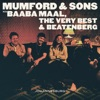 There Will Be Time - Single, Mumford & Sons & Baaba Maal
