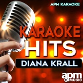 Karaoke Hits: Diana Krall